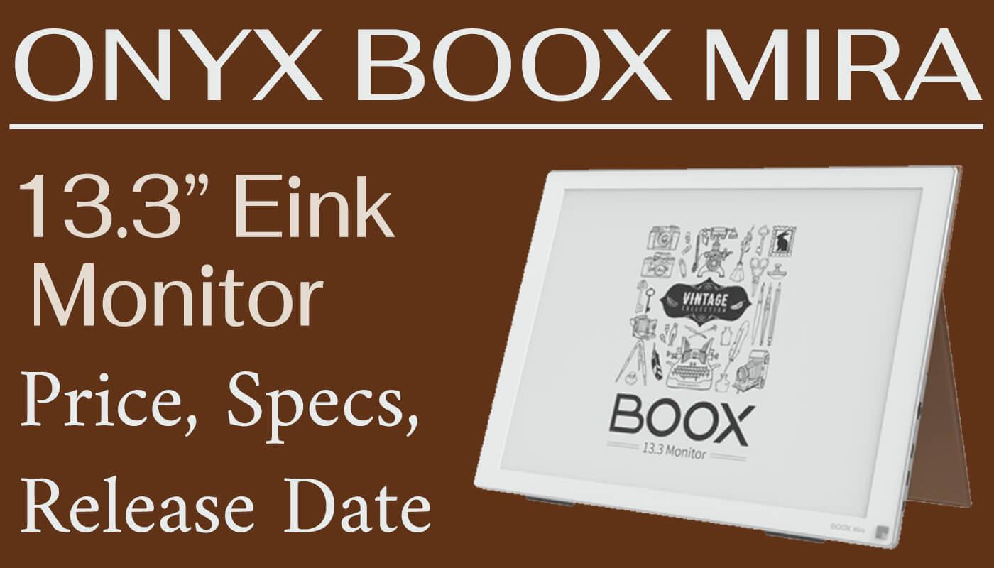 Onyx Boox Mira 13 monitor price release date