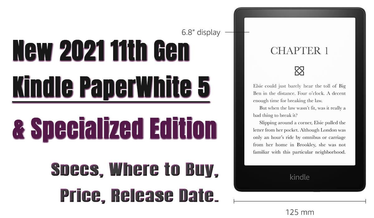 2021 kindle paperwhite 5 specs price buy