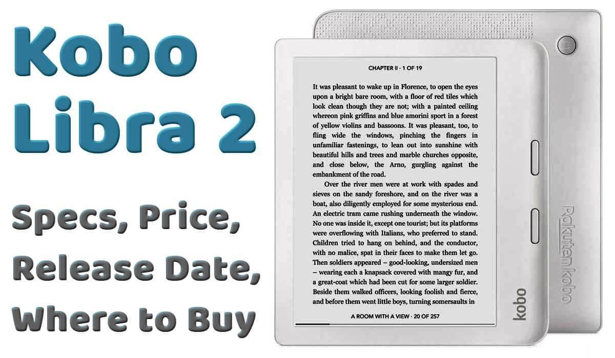kobo libra 2 specs, price, where to buy